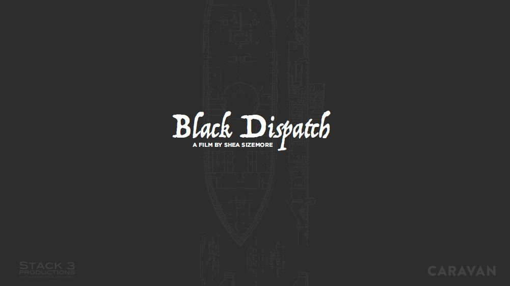 Cover of presentation from Black Dispatch Short Film Production