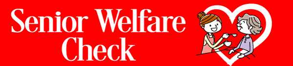 Senior Welfare Check